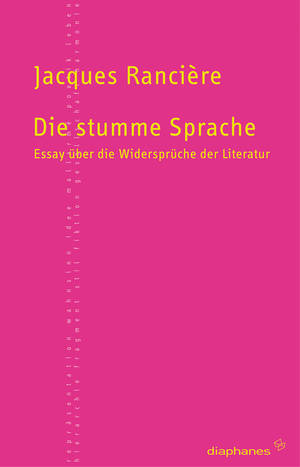 Jacques Rancière: Die stumme Sprache