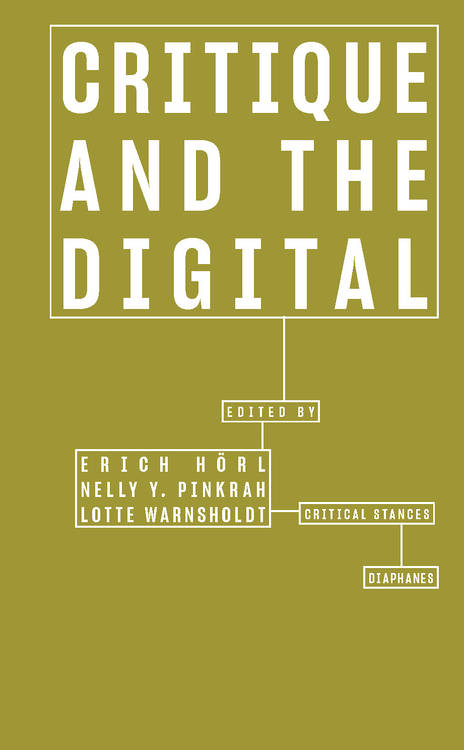 Timon Beyes: The Organizational A Priori: Critique of the Digital as Critique of Organization
