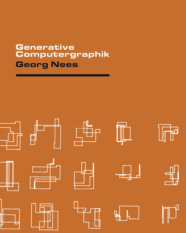 Georg Nees: Generative Computergraphik (1969)