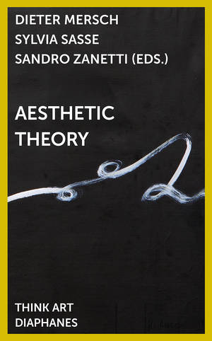 Dieter Mersch (Hg.), Sylvia Sasse (Hg.), ...: Aesthetic Theory